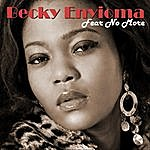 Becky Enyioma Fear No More