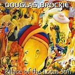 Douglas Brockie Palace Of The Lotus Son