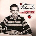 Jimmy Edwards Love Bug Crawl - Rockabilly Essentials
