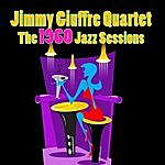 Jimmy Giuffre The 1960 Jazz Sessions