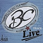 Billy Coulter Trace: Live At Goose Creek