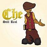Che Still Real