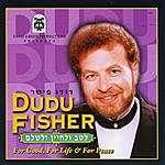 Dudu Fisher L'tav U'lchayin V'lishlom - For Good, For Life & For Peace