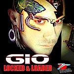 Gio Locked & Loaded