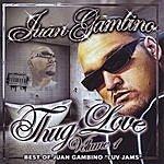 Juan Gambino Thug-Love