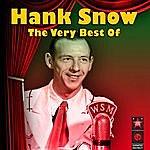 Hank Snow The Very Best Of