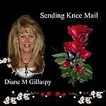 Diane M. Gillaspy Sending Knee Mail