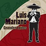 Luis Mariano Grandes Exitos