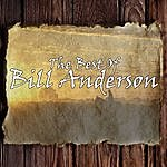Bill Anderson The Best Of Bill Anderson