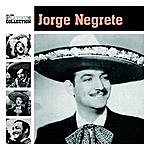 Jorge Negrete The Platinum Collection