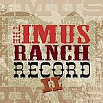 Charlie Robison The Imus Ranch Record II