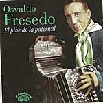 Osvaldo Fresedo Osvaldo Fresedo - El Pibe De La Paternal