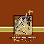 The Frank & Walters The Clock