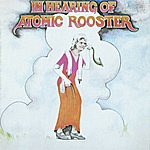 Atomic Rooster In Hearing Of