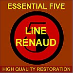 Line Renaud Essential Five (High Quality Restoration Remastering)