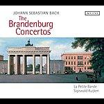 Sigiswald Kuijken Bach: The Brandenburg Concertos