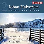 Neeme Järvi Halvorsen: Orchestral Works, Vol. 2