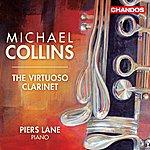Michael Collins The Virtuoso Clarinet