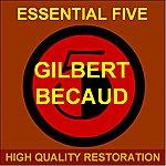Gilbert Bécaud Essential Five (High Quality Restoration Remastering)