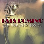 Fats Domino All The Hits 1956-58