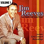 Jim Reeves Dear Hearts And Gentle People Volume 1