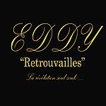 Eddy Retrouvailles