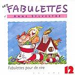 Anne Sylvestre Les Fabulettes 12 / Pour De Rire