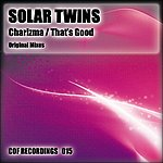Solar Twins Charisma / That's Good
