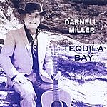 Darnell Miller Tequila Bay