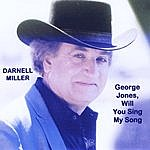 Darnell Miller George Jones, Will You Sing My Song