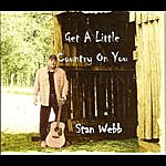 Stan Webb Get A Little Country On You