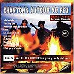 Gilles Olivier Chantons Autour Du Feu
