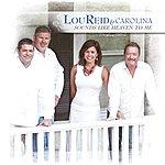 Lou Reid & Carolina Sounds Like Heaven To Me