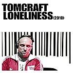 Tomcraft Loneliness 2010