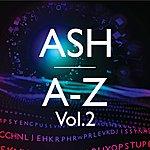 Ash A - Z Vol. 2