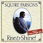 Squire Parsons Rise & Shine