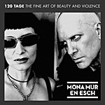 En Esch 120 Tage: The Fine Art Of Beauty And Violence