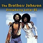 The Brothers Johnson Strawberry Letter 23 (Re-Recorded / Remastered)