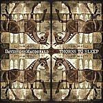David Ross Macdonald Thorns To Sleep