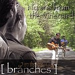 Branches Guitar Hymns - Hymns From The Vineyard