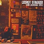Leeroy Stagger Solo Acoustic, Vol. 1