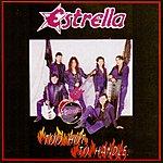 Estrella Too Hot To Handle
