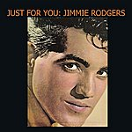Jimmie Rodgers Just For You