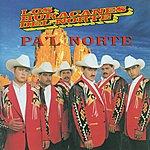 Los Huracanes Del Norte Pa'l Norte
