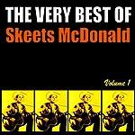 Skeets McDonald The Very Best Of Skeets Mcdonald, Volume 1