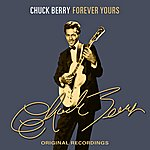 Chuck Berry Forever Yours