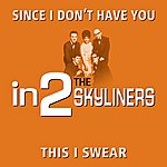The Skyliners In2the Skyliners - Volume 1