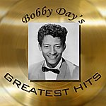 Bobby Day Bobby Day's Greatest Hits