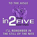 The Five Satins In2the Five Satins - Volume 1