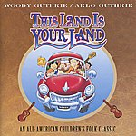 Arlo Guthrie This Land Is Your Land Soundtrack